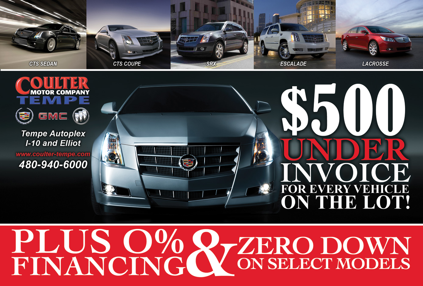 Every car on the lot 500 under invoice act now for Coulter motor company tempe